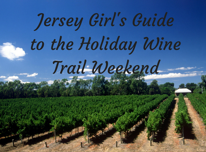 Your Guide to the Holiday Wine Trail Weekend