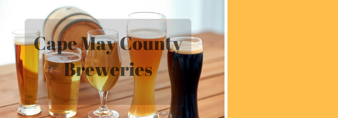 A complete listing of breweries in Cape May County.